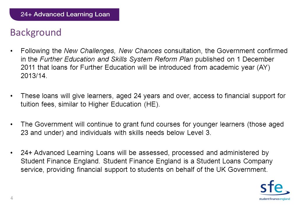 Background Following the New Challenges, New Chances consultation, the Government confirmed in the Further Education and Skills System Reform Plan pub