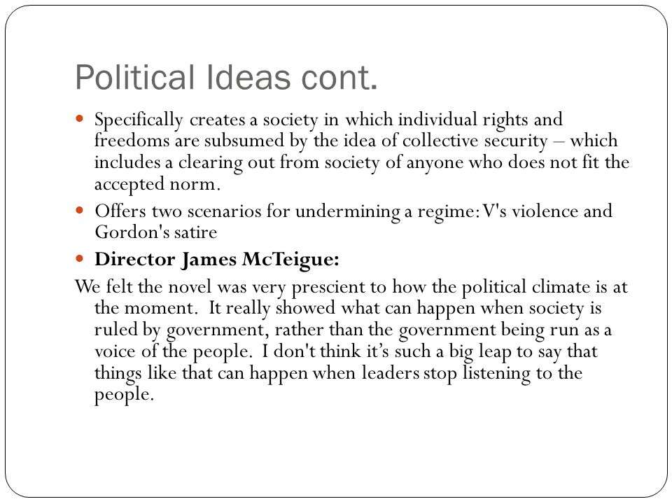 Political Ideas cont.