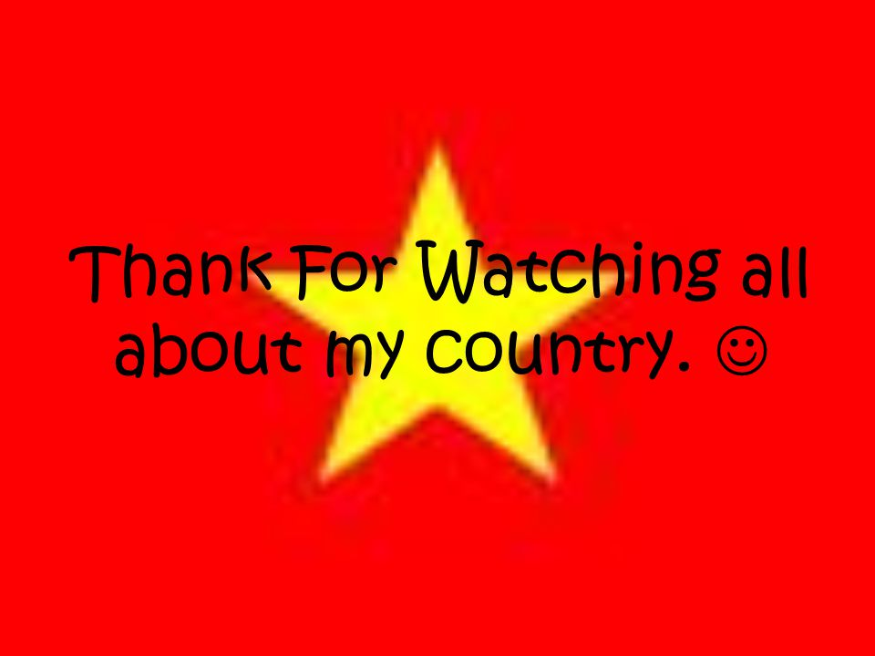 Thank For Watching all about my country.