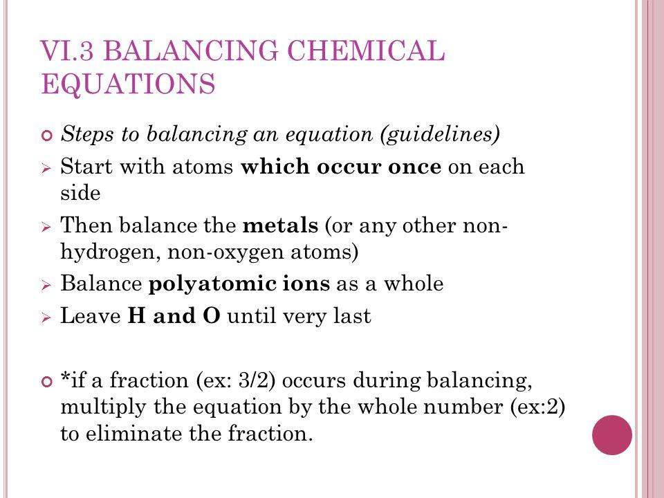 VI.3 BALANCING CHEMICAL EQUATIONS