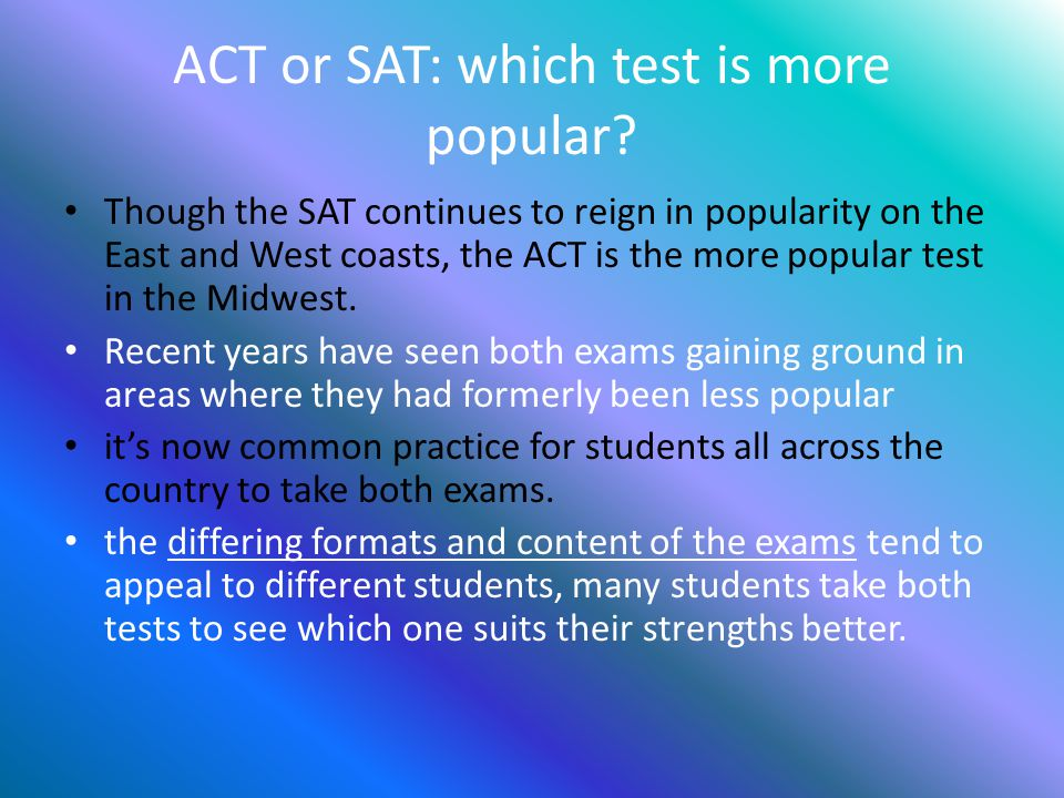 ACT or SAT: which test is more popular.
