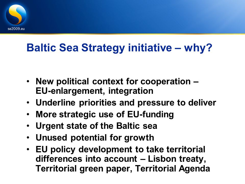 Baltic Sea Strategy initiative – why.