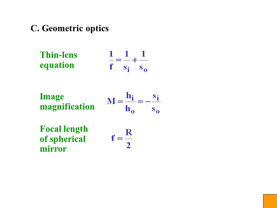 C. Geometric optics Thin-lens equation Image magnification Focal length of spherical mirror
