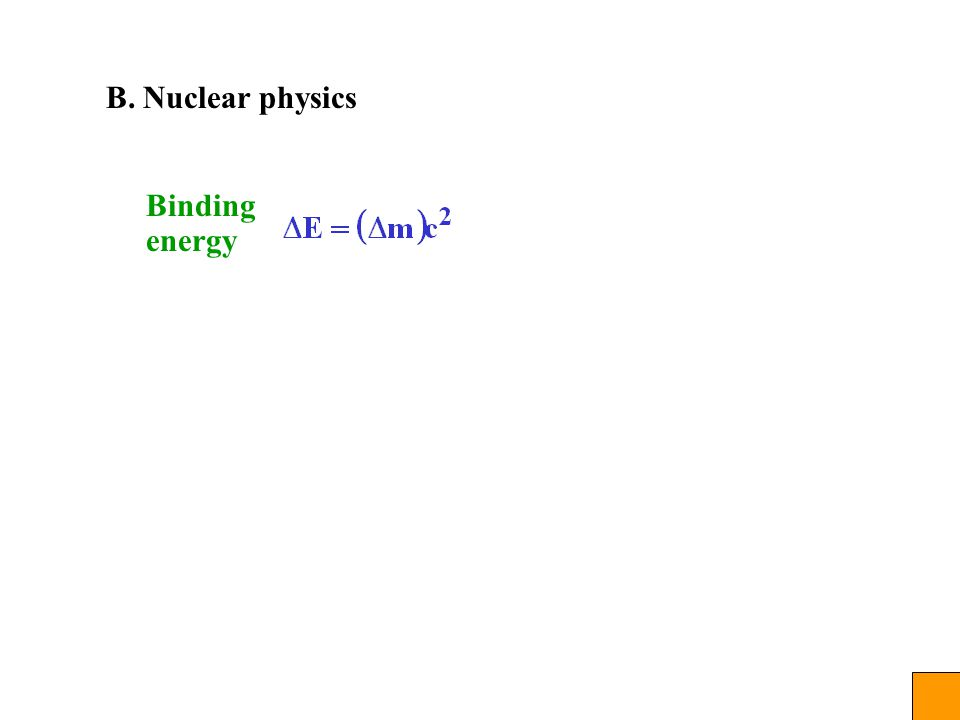 B. Nuclear physics Binding energy