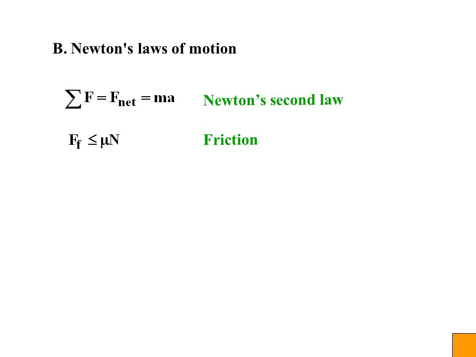 B. Newton s laws of motion Newton's second law Friction