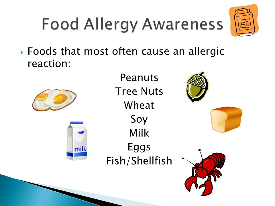 For more information about food allergies, contact: The Food Allergy & Anaphylaxis Network 11781 Lee Jackson Hwy., Suite 160 Fairfax, VA 22033-3309 Phone: (800) 929-4040 Fax: (703) 691-2713 E-mail: faan@foodallergy.org Web site: www.foodallergy.org
