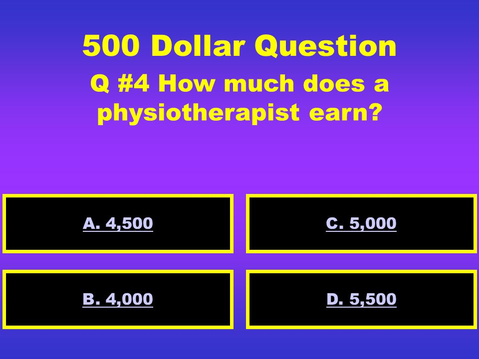 300 Dollar Question Q #3How much does a book store owner earn? A. 2,500 D. 2,350B. 2,000 C. 3,000 D. 2,350 C. 3,000