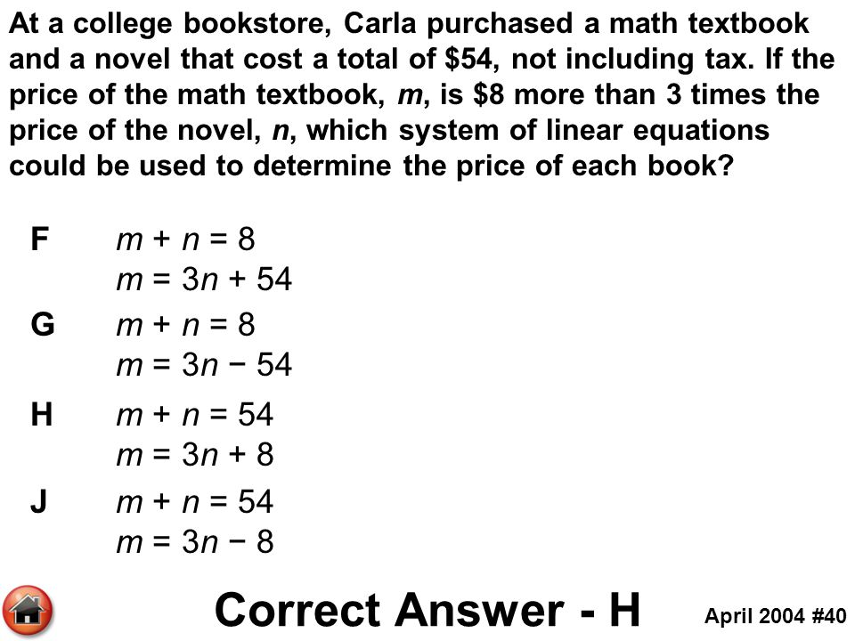 At a college bookstore, Carla purchased a math textbook and a novel that cost a total of $54, not including tax. If the price of the math textbook, m,