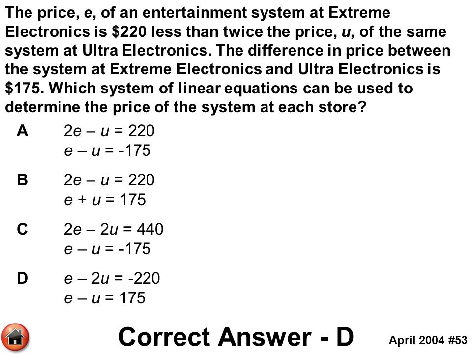 The price, e, of an entertainment system at Extreme Electronics is $220 less than twice the price, u, of the same system at Ultra Electronics. The dif