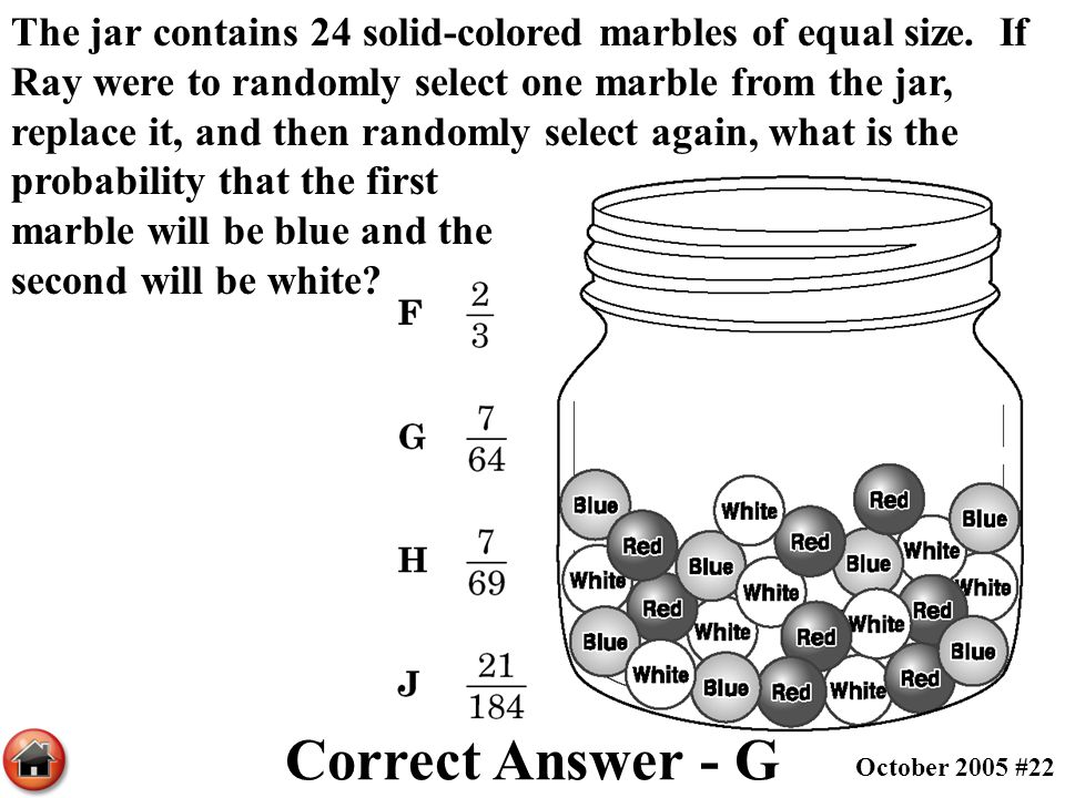 The jar contains 24 solid-colored marbles of equal size. If Ray were to randomly select one marble from the jar, replace it, and then randomly select