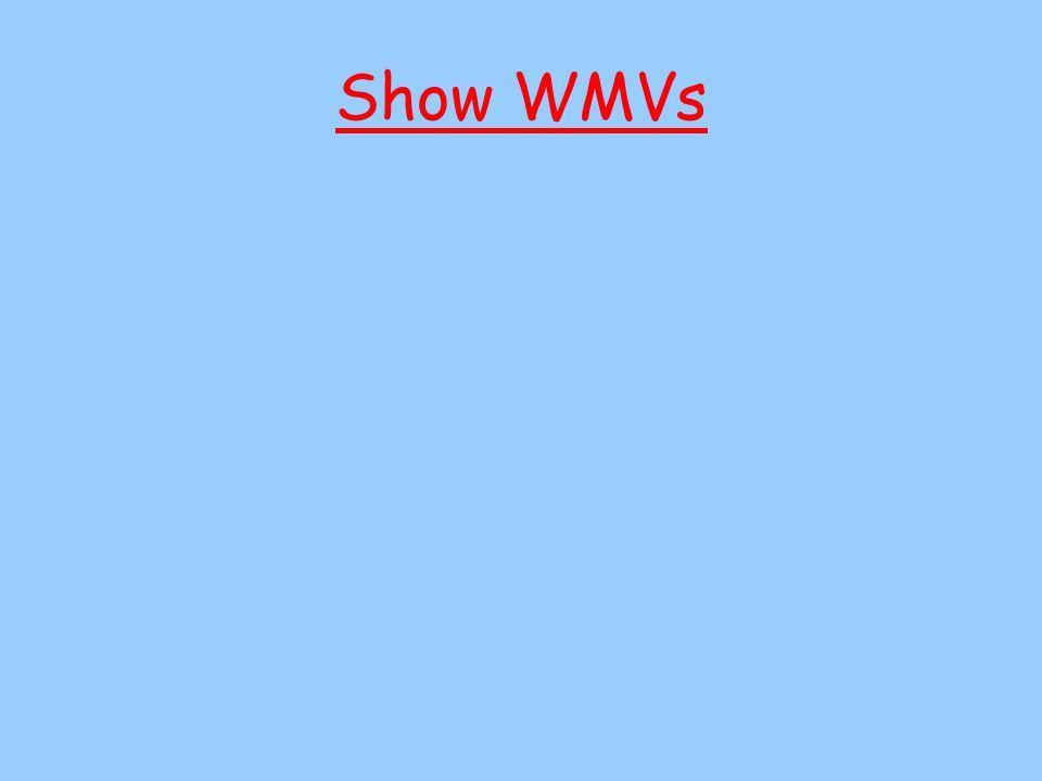 Show WMVs