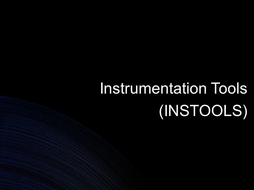 Instrumentation Tools (INSTOOLS)