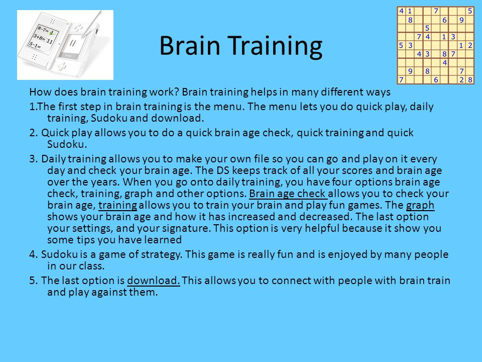 Brain Training How does brain training work.