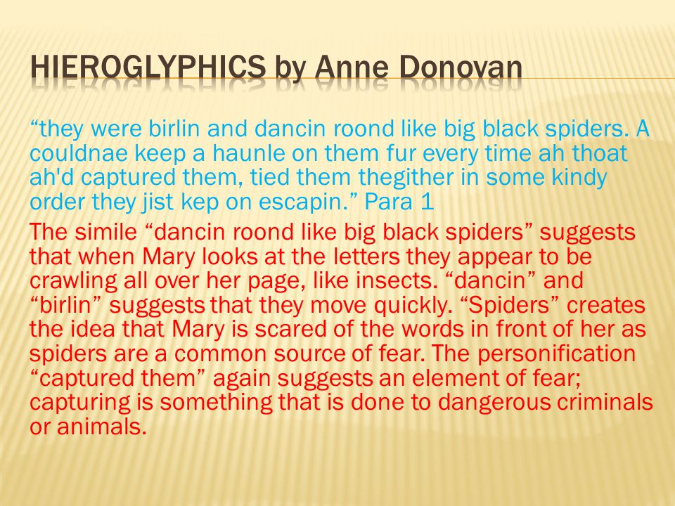they were birlin and dancin roond like big black spiders.