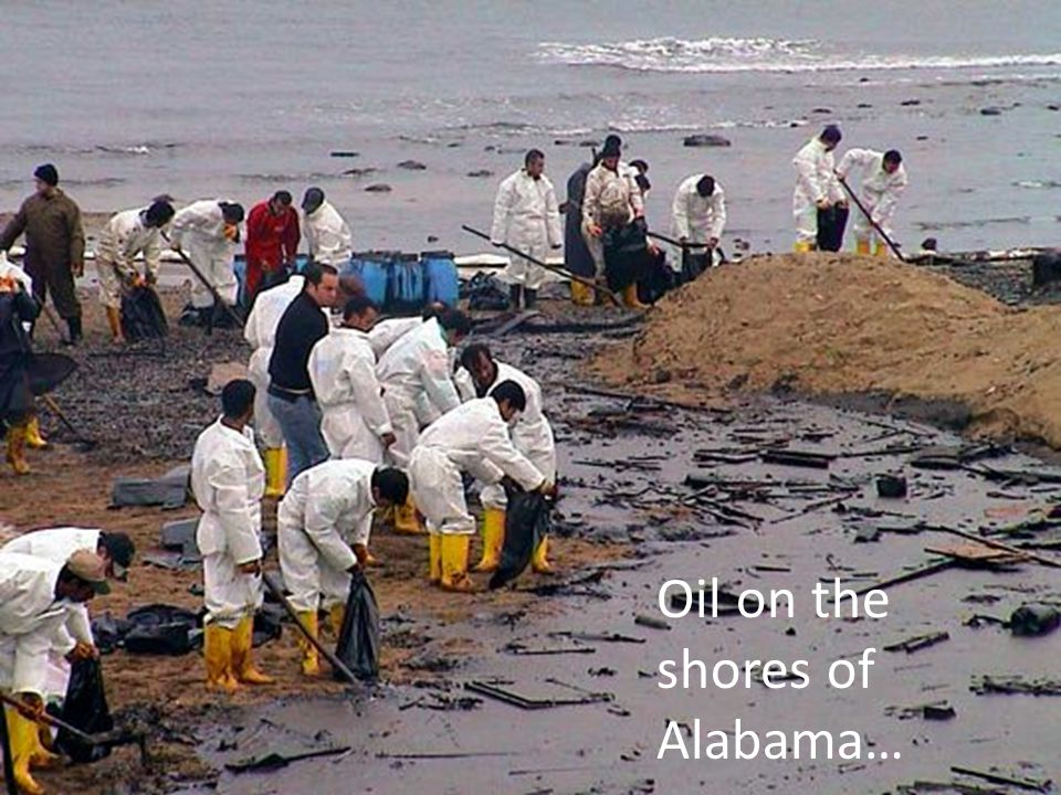 Oil on the shores of Alabama…