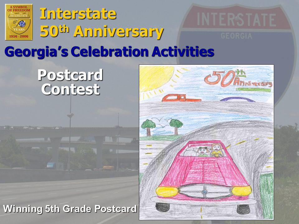 Interstate 50 th Anniversary Postcard Contest Georgia's Celebration Activities Winning 5th Grade Postcard
