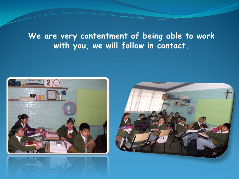 We are very contentment of being able to work with you, we will follow in contact.