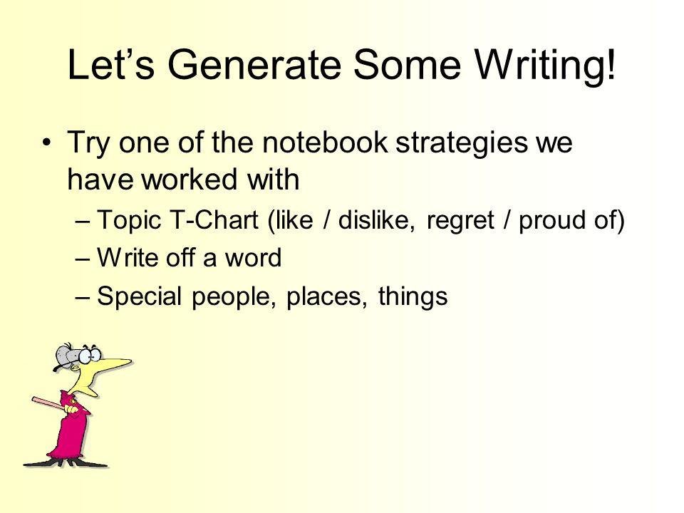 Let's Generate Some Writing.