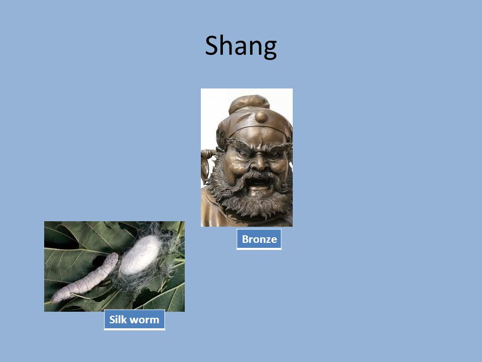 Zhou Dynasty 1046 BC-256 BC So big, the ruler found it hard to rule.
