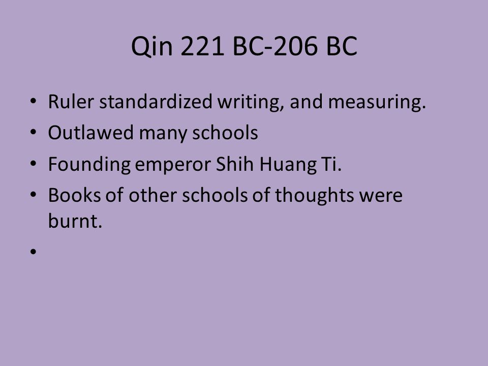 Qin 221 BC-206 BC Ruler standardized writing, and measuring.