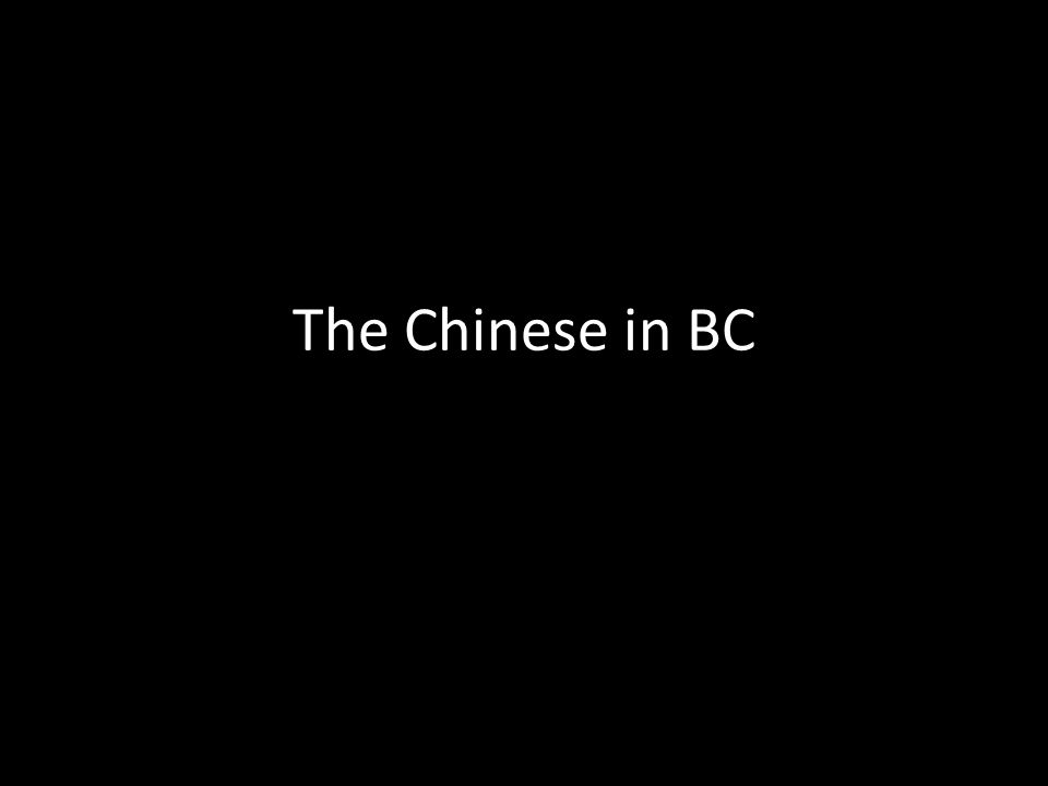 The Chinese in BC