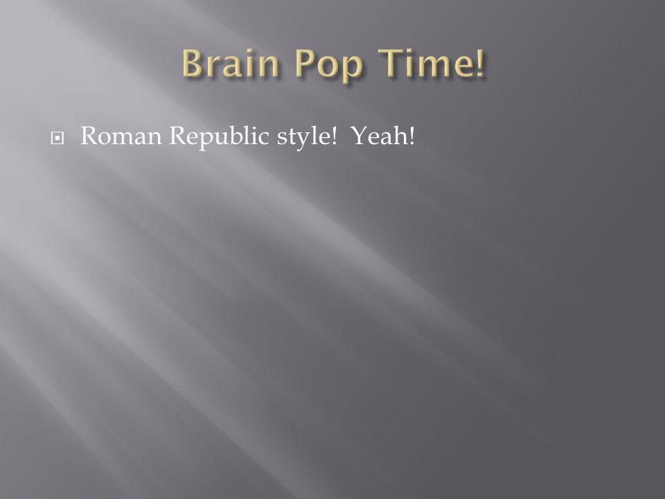  Roman Republic style! Yeah!