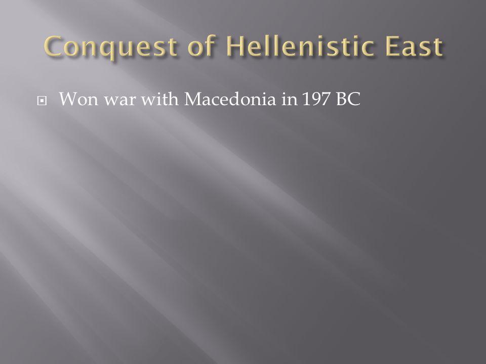  Won war with Macedonia in 197 BC
