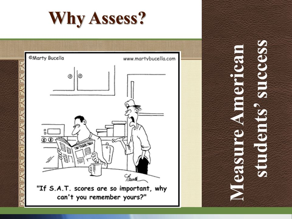 Why Assess Measure American students' success