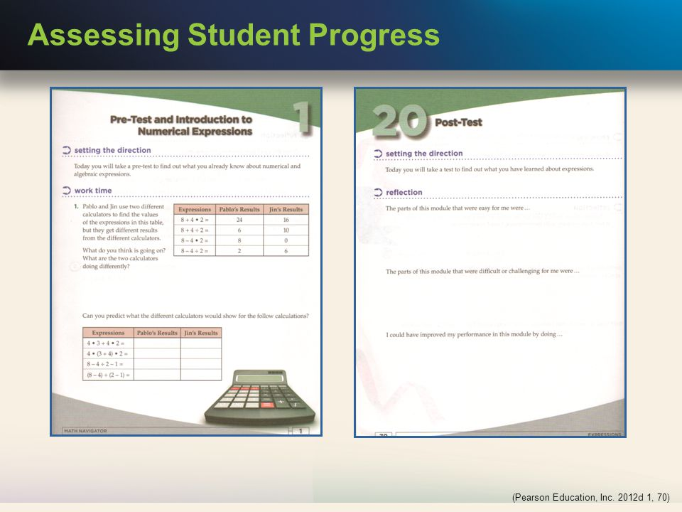 Assessing Student Progress (Pearson Education, Inc. 2012d 1, 70)