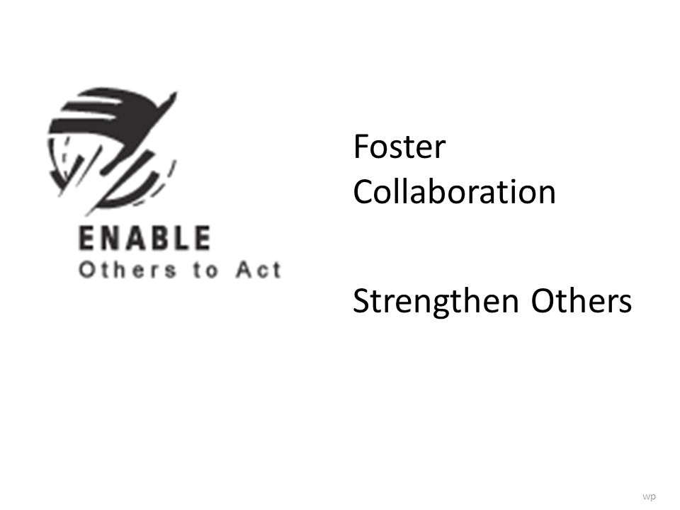 Foster Collaboration Strengthen Others