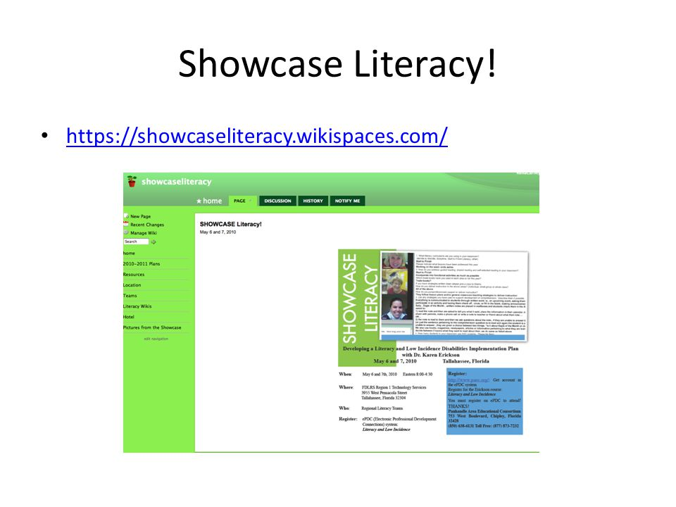 Showcase Literacy! https://showcaseliteracy.wikispaces.com/