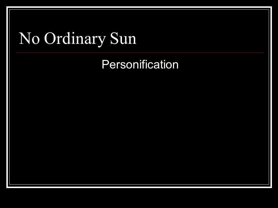 No Ordinary Sun – In pairs What is the connection between..