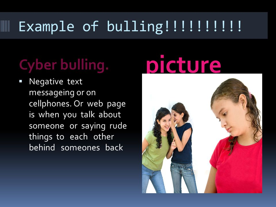 Example of bulling!!!!!!!!!. Cyber bulling. picture  Negative text messageing or on cellphones.