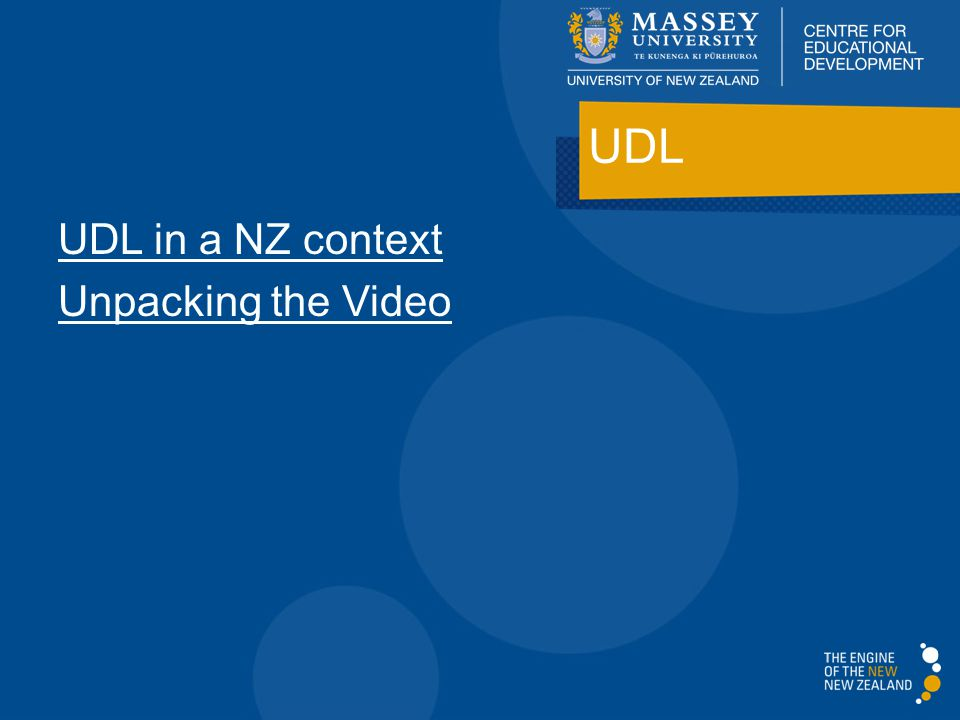 UDL in a NZ context Unpacking the Video UDL