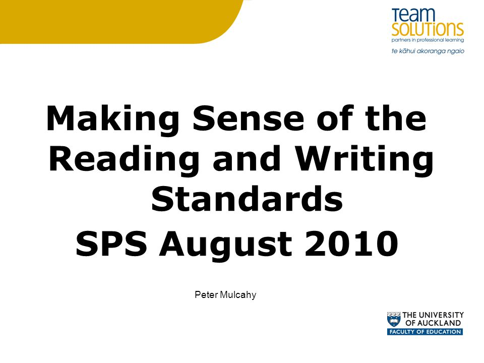 Making Sense of the Reading and Writing Standards SPS August 2010 Peter Mulcahy
