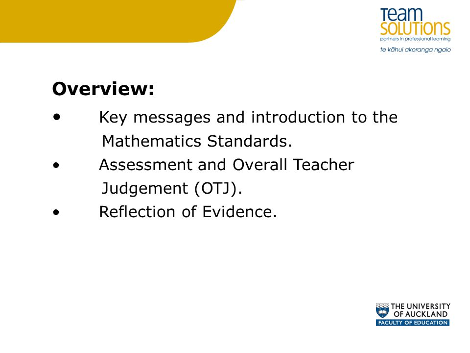 Overview: Key messages and introduction to the Mathematics Standards.