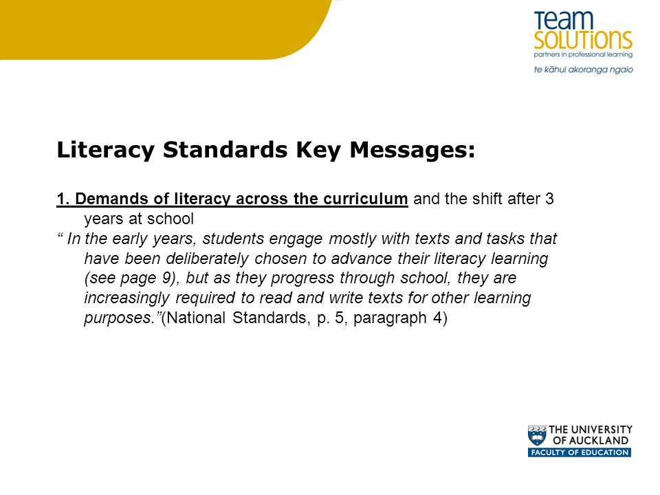 Literacy Standards Key Messages: 1.