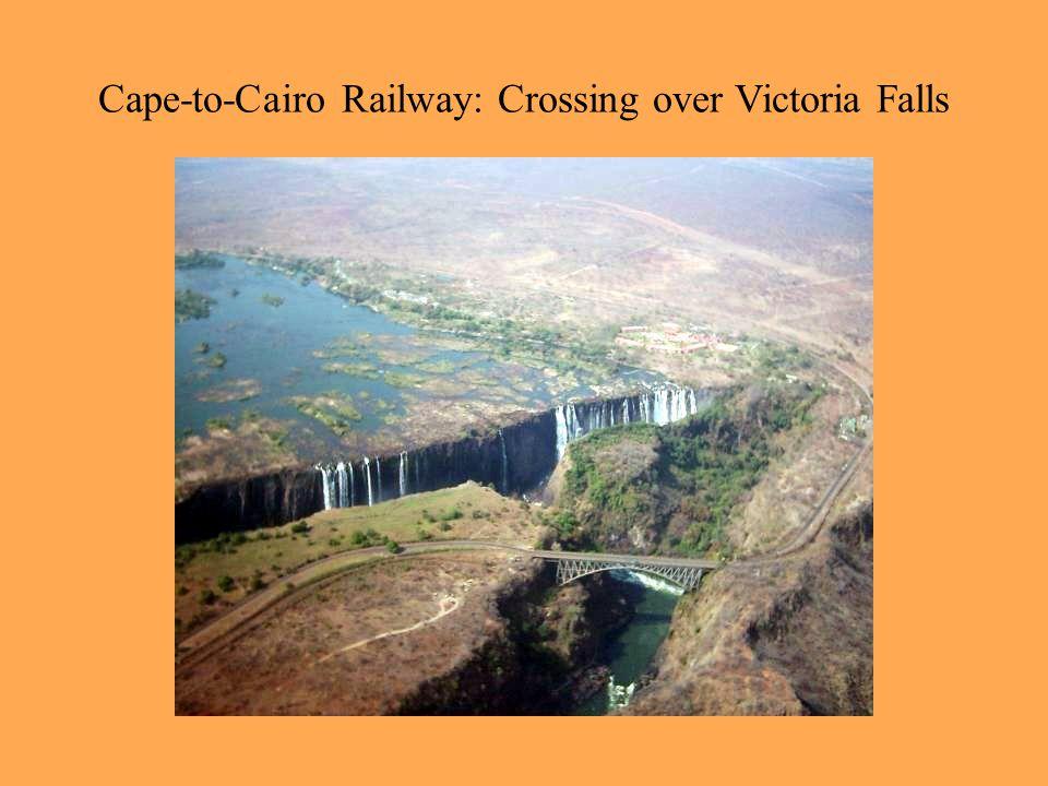 Cape-to-Cairo Railway: Crossing over Victoria Falls