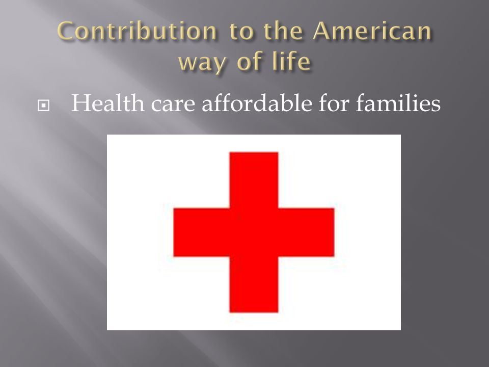  Health care affordable for families