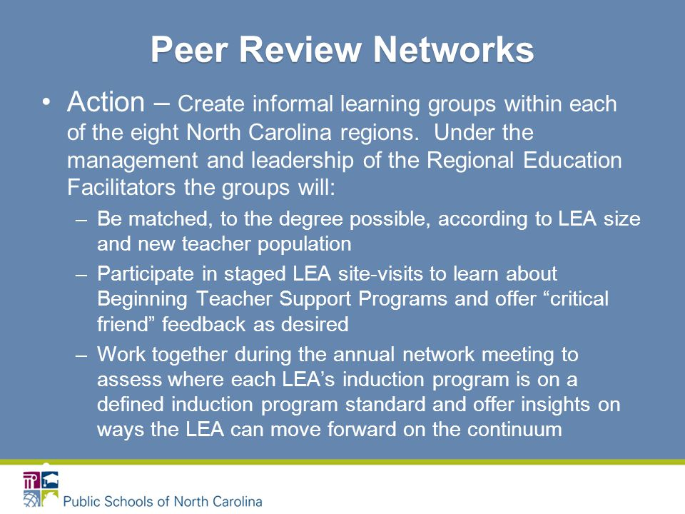 Action – Create informal learning groups within each of the eight North Carolina regions.