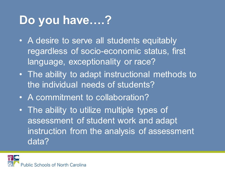 A desire to serve all students equitably regardless of socio-economic status, first language, exceptionality or race.
