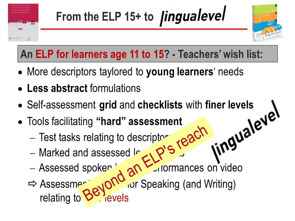 From the ELP 15+ to An ELP for learners age 11 to 15.