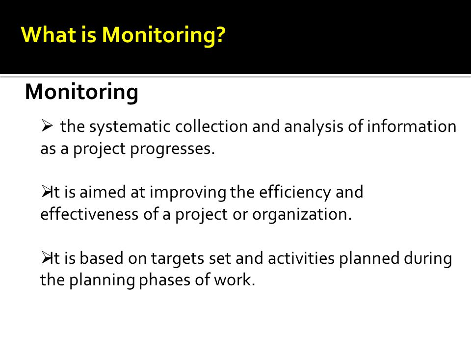 What is Monitoring.