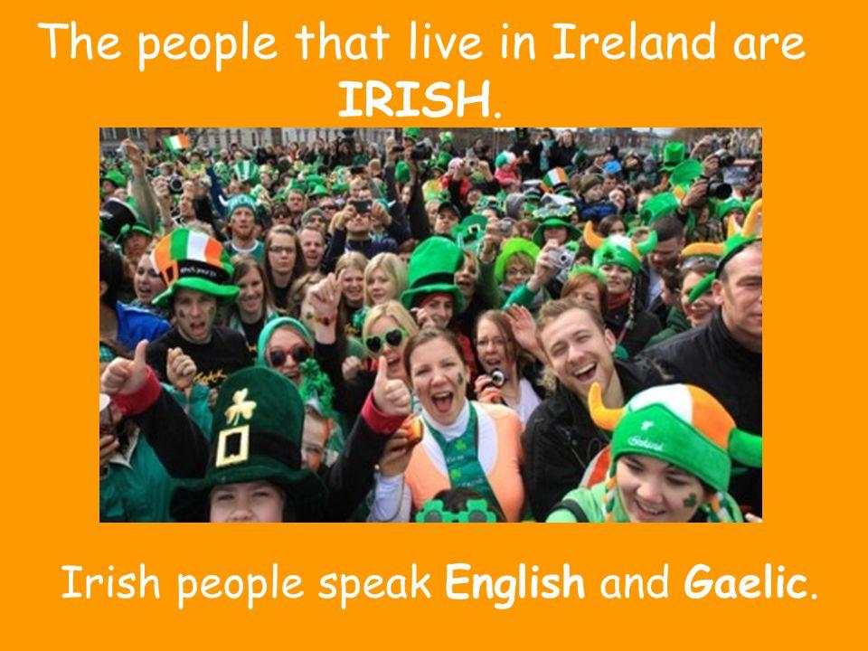The irish flag is … …GREEN,WHITE and ORANGE.