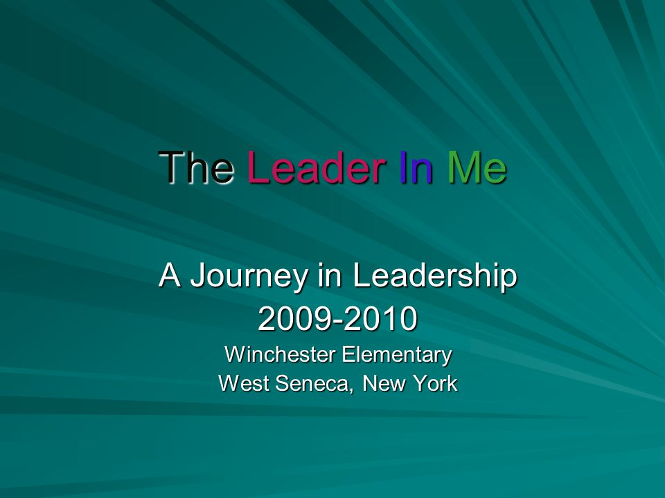 The Journey Begins… Read The Leader in Me Feb.