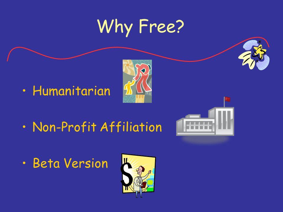 Why Free? Demo Membership levels Advertising