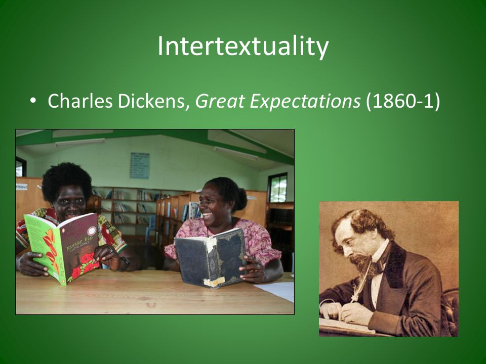 Intertextuality Charles Dickens, Great Expectations (1860-1)