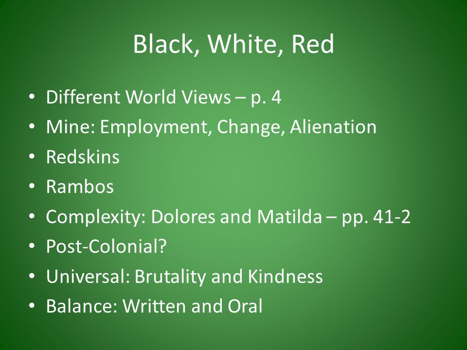 Black, White, Red Different World Views – p.