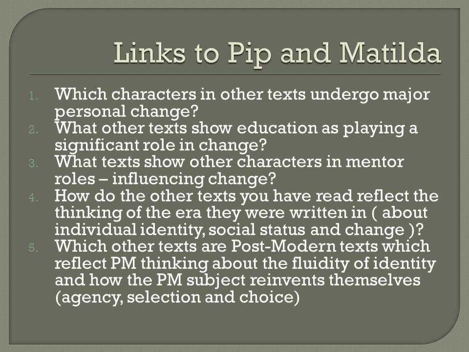 1. Which characters in other texts undergo major personal change.