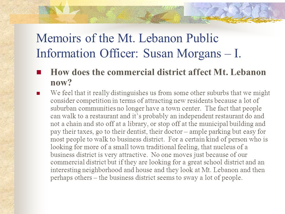 Memoirs of the Mt. Lebanon Public Information Officer: Susan Morgans – I.